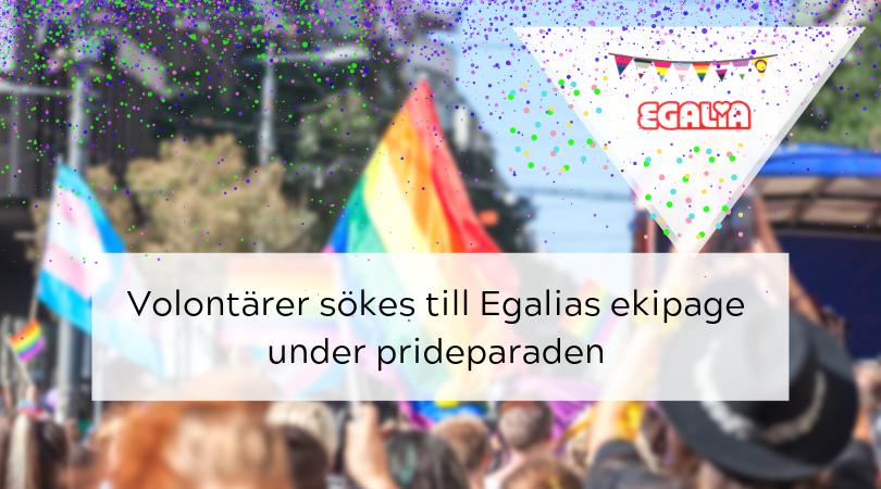 Hjulvolontärer sökes till Egalias ekipage under prideparaden
