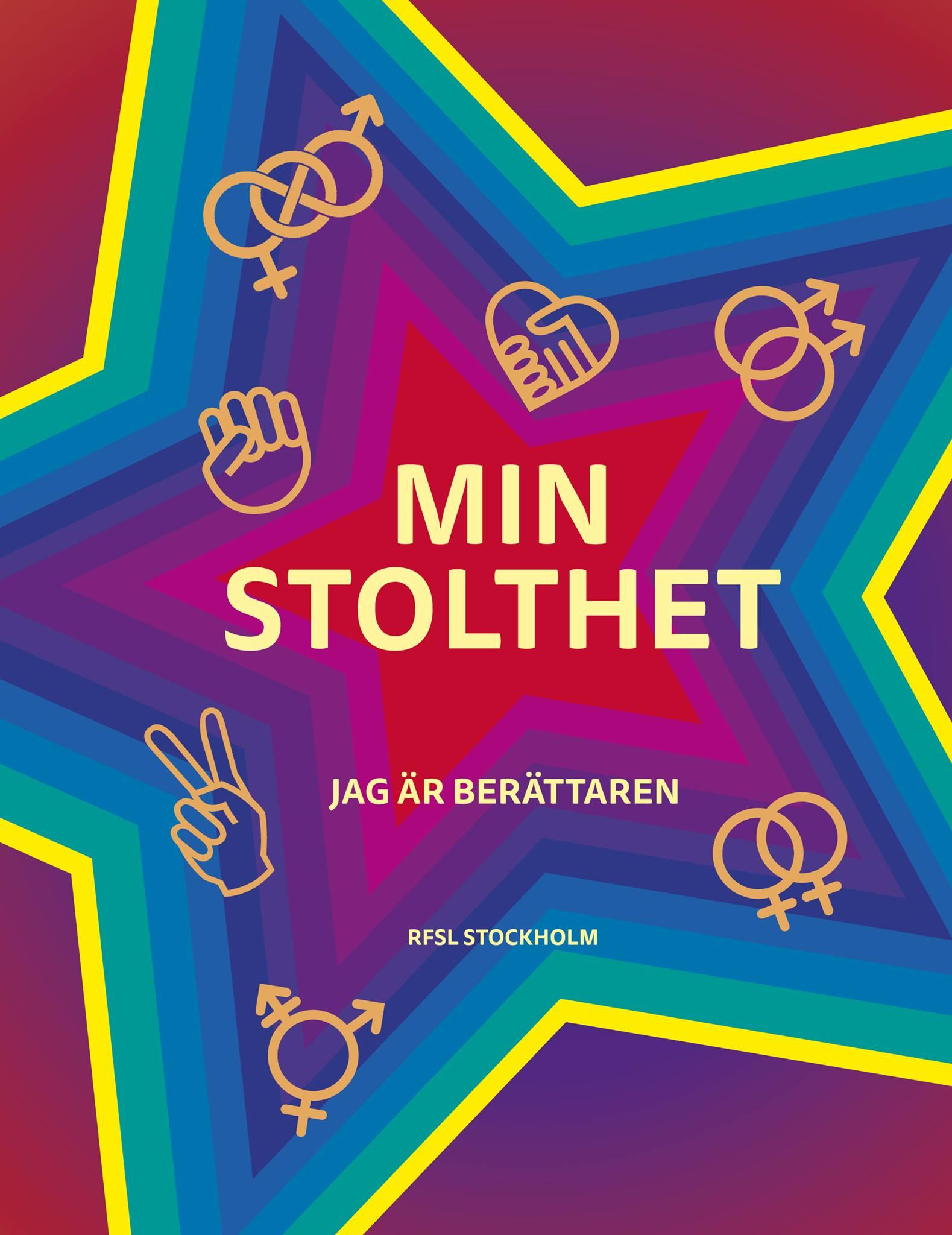 Min stolthet Jag är berättaren RFSL Stockholm