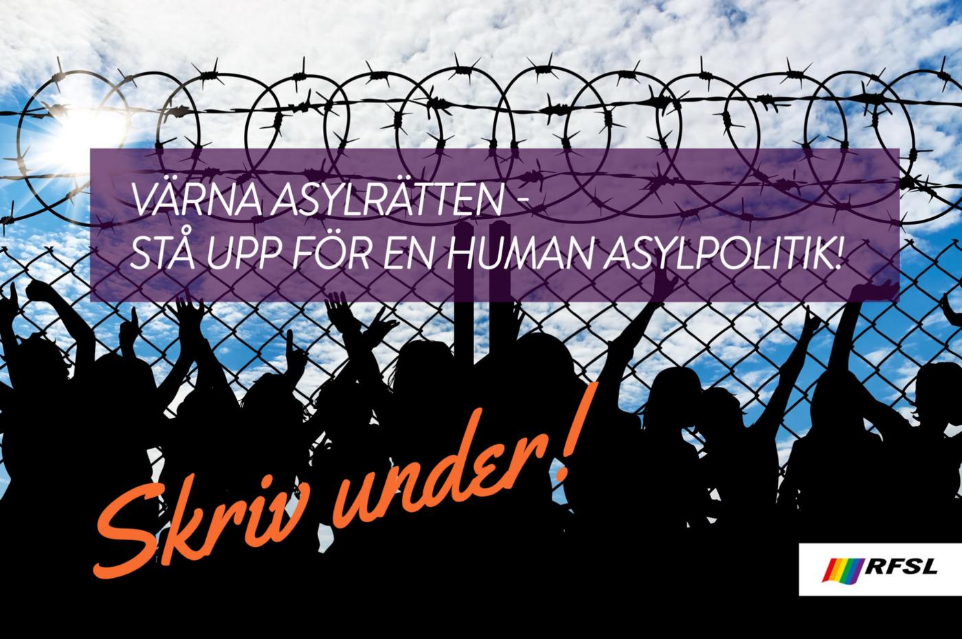 Värna asylrätten!
